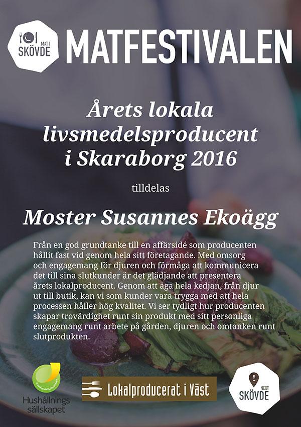 Årets lokala livsmedelsproducent i Skaraborg 2016 tilldelas Moster Susannes Ekoägg